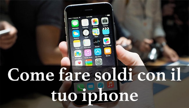 Come fare soldi con un iPhone?